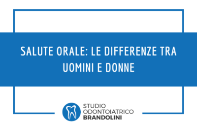 Salute orale: le differenze tra uomini e donne